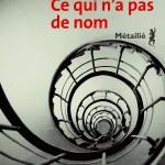 editions-metailie.com-ce-qui-na-pas-de-nom-hd-300x460@2x