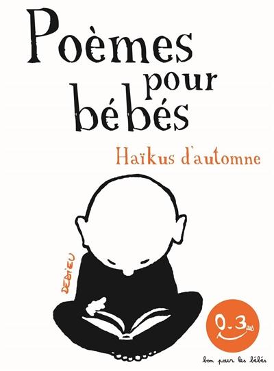 Haïkus d'automne, Poèmes pour bébés