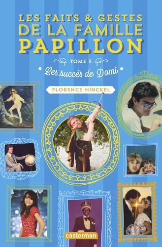 Les faits et gestes de la famille Papillon, 3 tomes