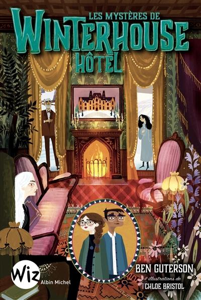 Les Mystères de Winterhouse hôtel, 3 tomes