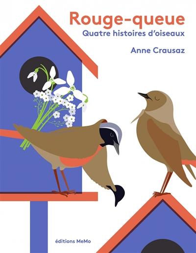Rouge-queue, quatre histoires d'oiseaux