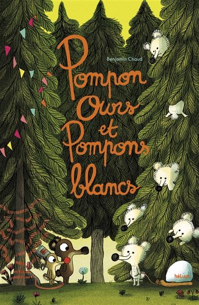 Pompon Ours et Pompons blancs