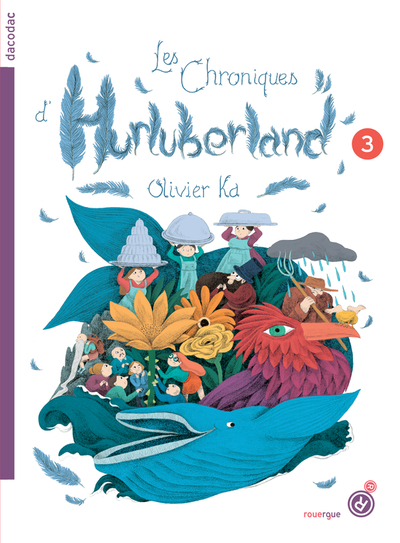 Les Chroniques d'Hurluberland, 3 tomes