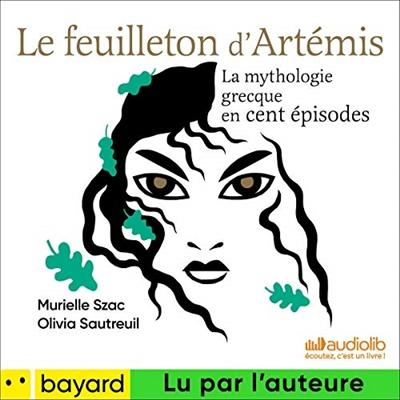 Le feuilleton d'Artemis, avec CD