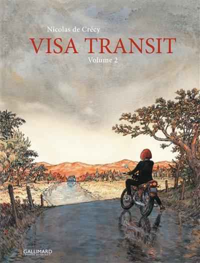 Visa transit, 2 tomes